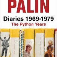 Michael Palin-Diaries 1969 - 1979