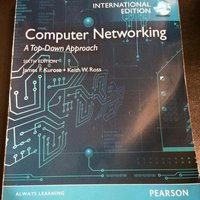 Computer Networking - A Top-Down Approach