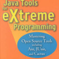 Java Tools for Extreme Programming: Mastering Open Source To