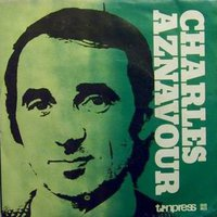 Charles Aznavour-I will warm your heart/Deux Guitares