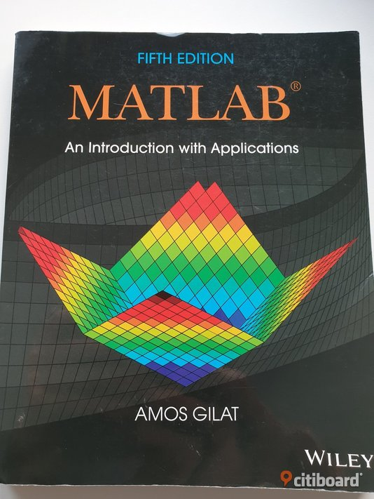Matlab, An introduction with applications Luleå