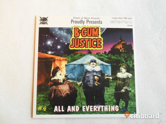 "B-Gum Justice. ""All And Everything"". 7"". Limited Edit. 1995. Eslöv"