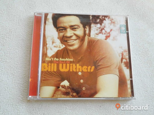 "Bill Withers. ""Ain't No Sunshine, The Best Of"". 2-disc Cd.2008. Eslöv"