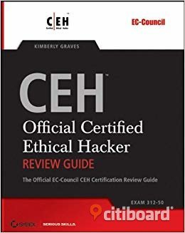 CEH: Official Certified Ethical Hacker Review Guide by Kimberly Graves Stockholm