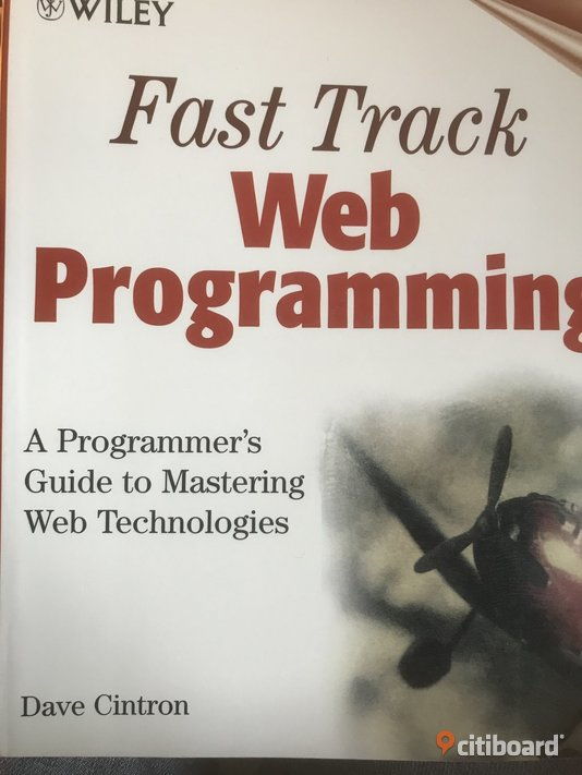 Fast Track Web Programming : A Programmer's Guide to Mastering Web Technologies : A Programmer's Guide to Mastering Web Technologies Stockholm Stockholm