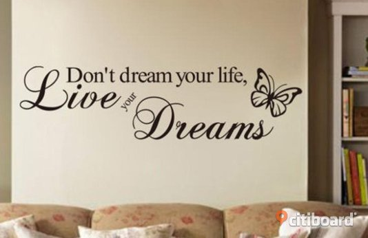 Väggdekor Don`t dream your life, Live your Dreams