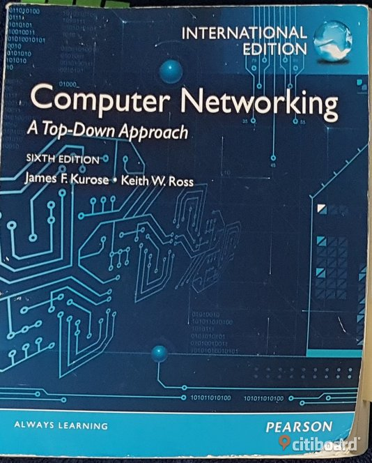 Computer Networking A Top-Down Approach James F. Kurose, Keith W.Ross Västmanland Västerås