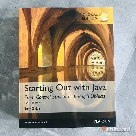 Bok: Starting Out with Java: From Control Structures through Objects, av Tony Gaddis ISBN: 9781292110653 Ludvika