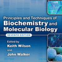 Priciples and techniques of biochemistry and molecular biology
