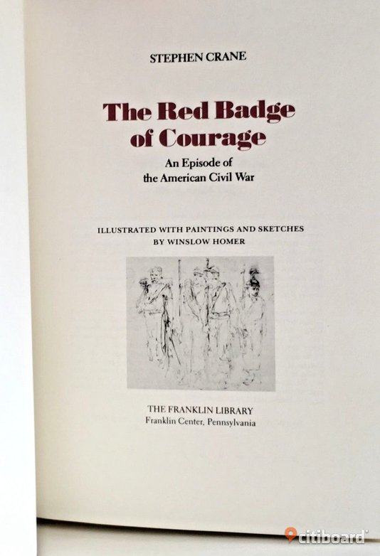The Red Badge of Courage: An Episode of the American Civil War - War College Series