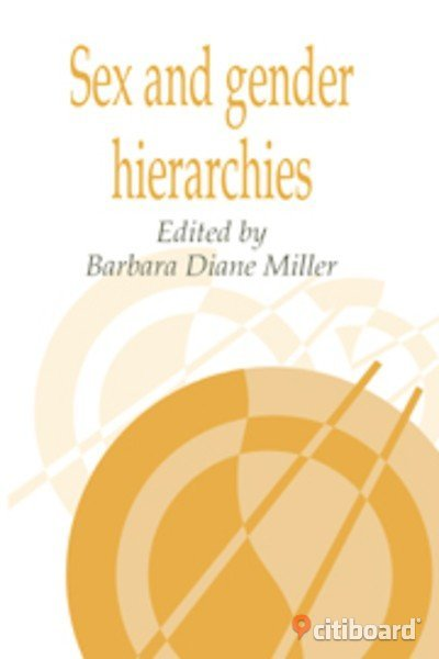 Sex and gender hierarchies edited by Barbara Diane Miller Stockholm